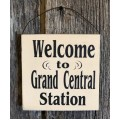 "Grand Central Station Sign 5.5"" x 5.5"""
